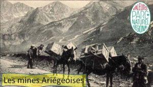 les mines Ariégeoises - ariege